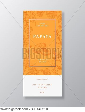 Papaya Home Fragrance Abstract Vector Label Template. Hand Drawn Sketch Flowers, Leaves Background A