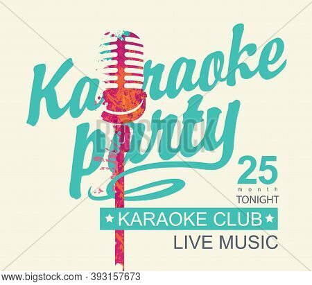 Vector Music Poster Or Banner For Karaoke Club With A Calligraphic Inscription Karaoke Party And Abs
