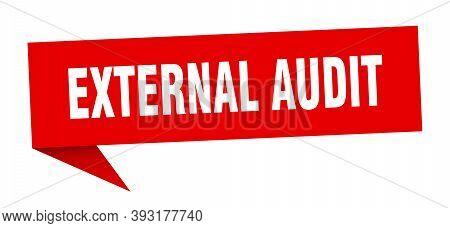 External Audit Banner. External Audit Speech Bubble. External Audit Sign