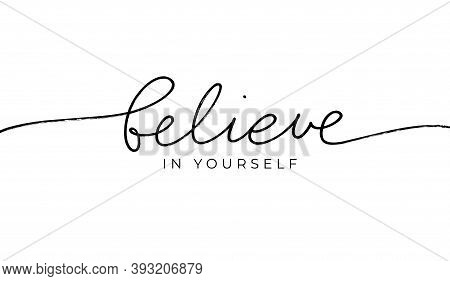 Believe In Yourself Vector Lettering With Swooshes