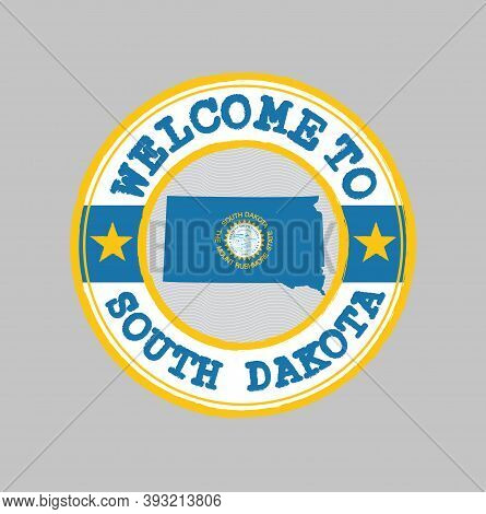 Vector Stamp Of Welcome To South Dakota With Map Outline Of The Nation In Center. The States Of Amer
