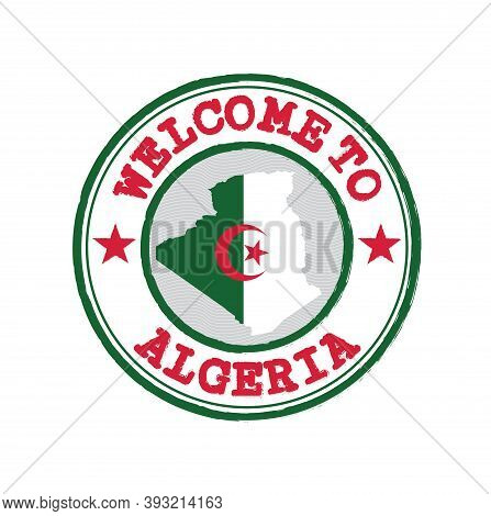 Vector Stamp Of Welcome To Algeria With Map Outline Of The Nation In Center. Grunge Rubber Texture S