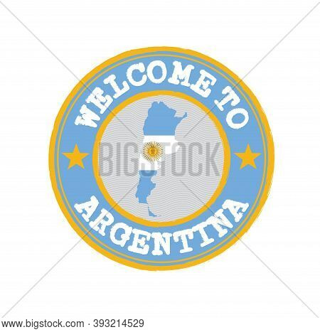 Vector Stamp Of Welcome To Argentina With Map Outline Of The Nation In Center. Grunge Rubber Texture
