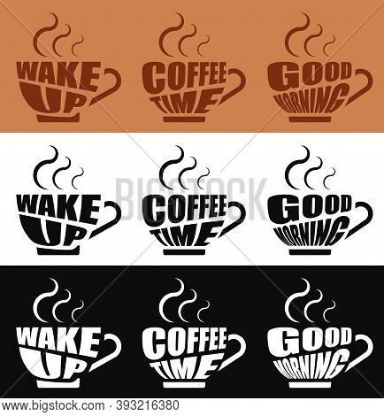Inspirational Invigorating Lettering In Form Coffee Mug With Hot Steam. Morning Invigorating Coffee
