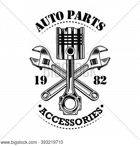 Vintage Car Parts Vector Illustration. Chrome Piston, Crossed Wrenches Build, Auto Parts And Accesso