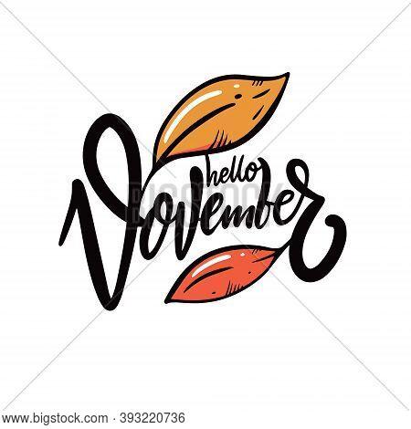 Hello November Calligraphy. Hand Drawn Vector Illustration.