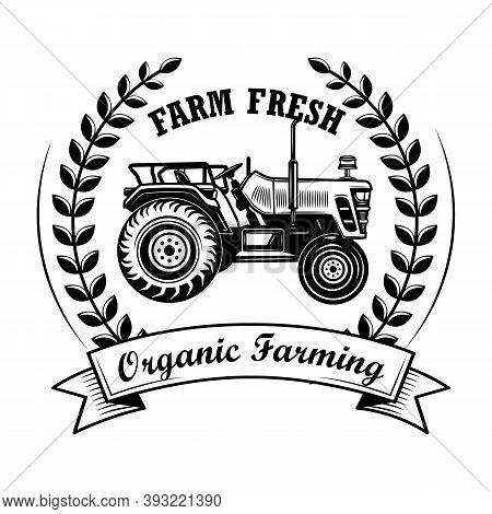 Organic Farming Award Vector Illustration. Tractor, Wreath And Ribbon, Farm Fresh Text. Agriculture