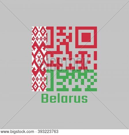 Qr Code Set The Color Of Belarus Flag, A Horizontal Bicolor Of Red Over Green In A 2:1 Ratio, With A