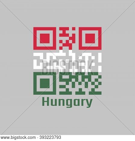 Qr Code Set The Color Of Hungary Flag, A Horizontal Tricolor Of Red White And Green. With Name Text