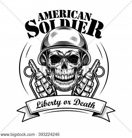 American Soldier Skull Vector Illustration. Head Of Skeleton In Tankman Helmet, Two Grenades And Lib