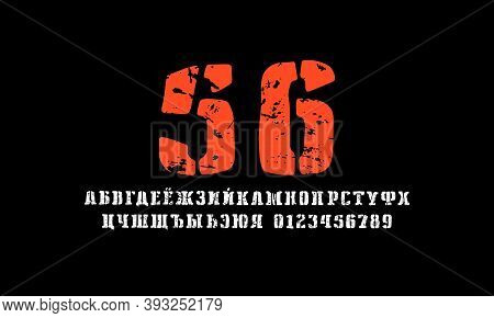 Stencil-plate Cyrillic Serif Font In The Style Of Hand Drawn Graphic. Letters And Numbers With Vinta