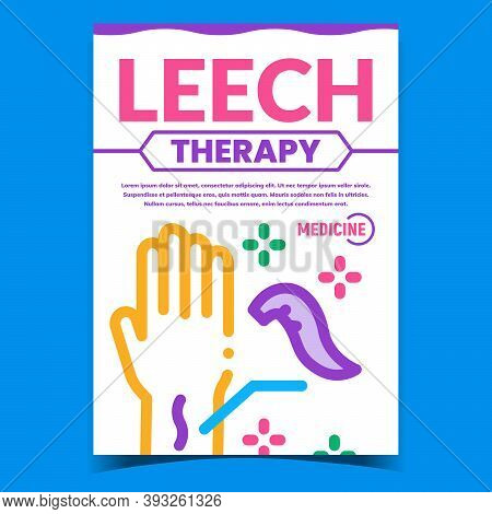 Leech Therapy Creative Promotion Banner Vector. Leech On Patient Hand Advertising Poster. Blood Suck