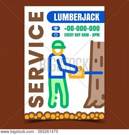 Lumberjack Service Creative Promo Poster Vector. Lumberjack Worker Sawing Tree Trunk With Chainsaw E