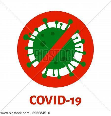 Covid-19 Coronavirus Outbreak And Prevention Flat Concept. Virus Molecule. Stop Coronavirus Sign. Pr
