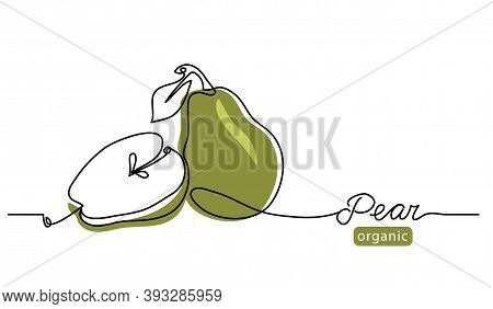 Pear Minimal Vector Line Illustration. Single Lineart Drawing Illustration With Lettering Organic Pe