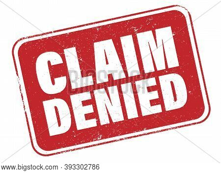 Red Grungy Claim Denied Sign Or Rubber Stamp Isolated On White Vector Illustration