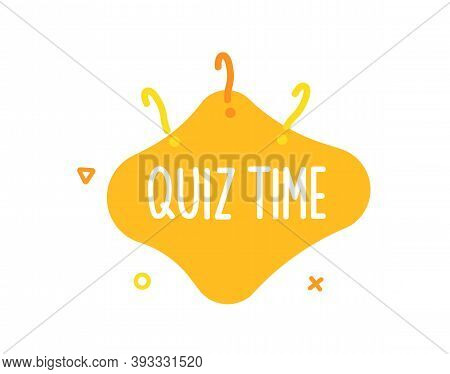 Quiz Time Text On Liquid Shape With Question Marks And Geometric Outline Figures. Vector Graphic Des