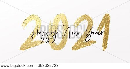 Happy New Year 2021 With Calligraphic And Brush Painted With Sparkles And Glitter Text Effect. Vecto