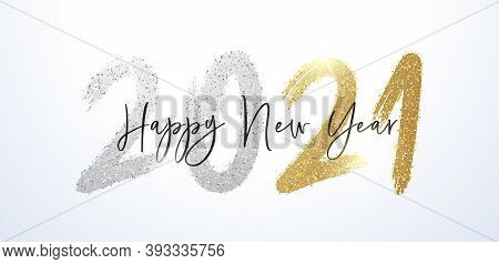 Happy New Year 2021 With Calligraphic And Brush Painted With Sparkles And Glitter Text Effect In Gol