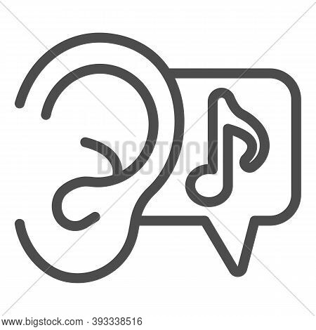 Ear And Note Line Icon, Sound Design Concept, Listening To Music Sign On White Background, Ear And M