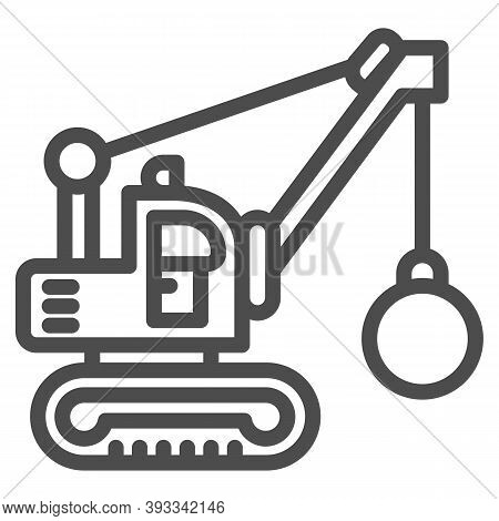 Excavator With Ball To Destroy Buildings Line Icon, Heavy Equipment Concept, Crane With Wrecking Bal