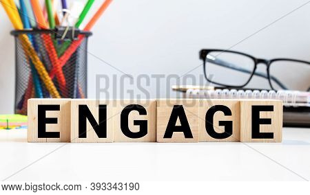 Engage Word Made With Building Blocks, Concept