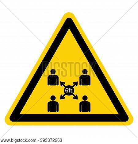 Warning Maintain Social Distancing Symbol, Vector  Illustration, Isolated On White Background Label.