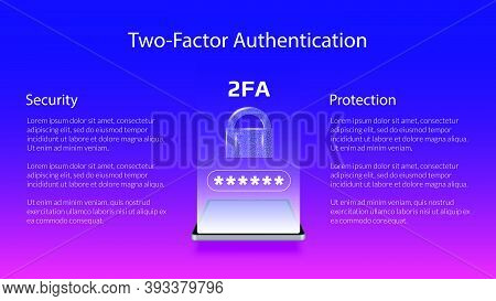 Banner For 2fa Two-factor Authentication With Smartphone And Padlock. Protecting Your Money. Unlocki