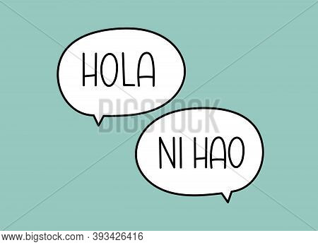 Hola Ni Hao Hello In Chinese And Spanish Inscription. Handwritten Lettering Illustration. Black Vect