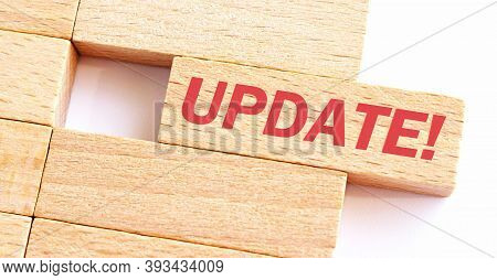 Update Word Written On Wood Block. Update Text On Table, Concept.business Photo Text Make Something