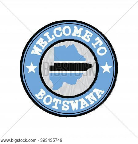 Vector Stamp Of Welcome To Botswana With Map Outline Of The Nation In Center. Grunge Rubber Texture