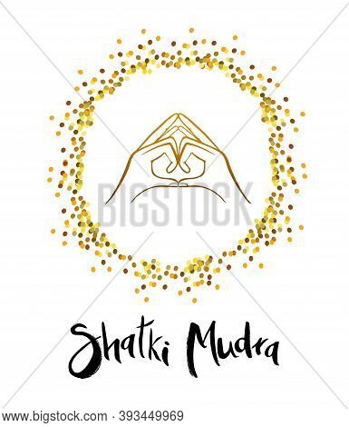 Vector Illustration Of Shakti Mudra. The Mudra Of The Force. This Mudra Has A Calming Effect And Pro