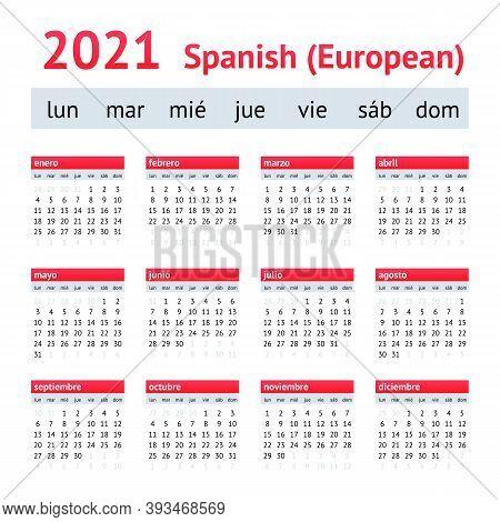 Calendar 2021. European Spanish Calendar. Weeks Start On Monday