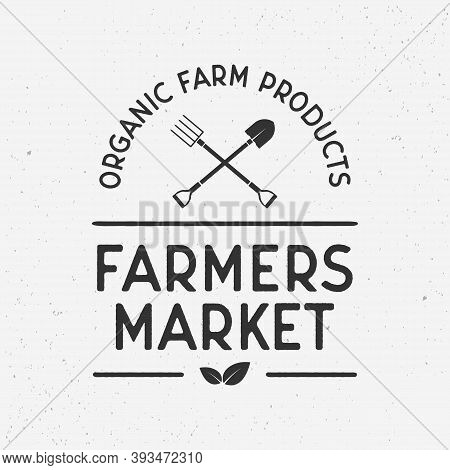Farmers Market Vintage Logo. Farmers Market Template Logo With Shovel And Pitchfork. Farm Icons Isol