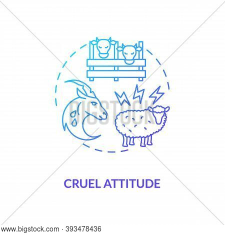 Cruel Attitude Blue Gradient Concept Icon. Livestock Abuse. Harm Farm Cattle. Agriculture Production