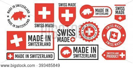 Large Set Of Made In Switzerland Labels, Signs. Swiss Made Badges Set. Switzerlands Stamp Templates.