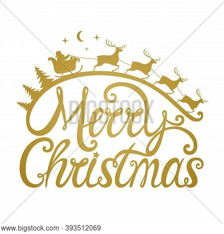 Santa's Sleigh With Reindeer Flies Across The Sky. Merry Christmas Gold Phrase. Template For Laser,