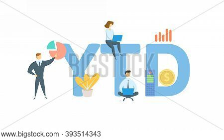 Ytd, Year To Date. Concept With Keyword, People And Icons. Flat Vector Illustration. Isolated On Whi