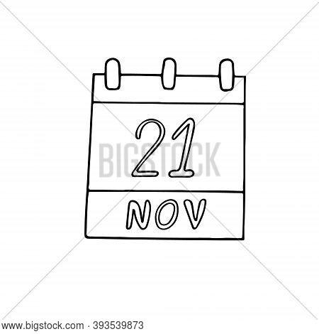 Calendar Hand Drawn In Doodle Style. November 21. World Hello Day, Television, Date. Icon, Sticker E