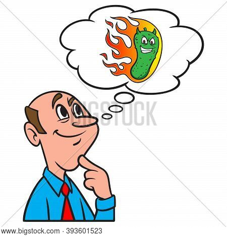 Thinking About A Spicy Pickle - A Cartoon Illustration Of A Man Thinking About A Spicy Pickle.