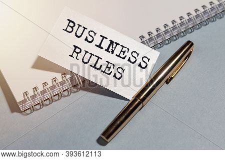 Business Rules Inscription On Paper. Office Ethics And Corporate Regulations.