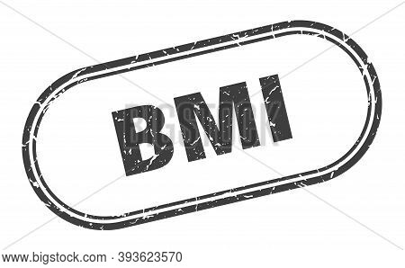 Bmi Stamp. Rounded Grunge Textured Sign. Label