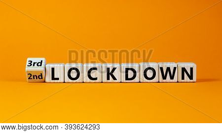 Symbol For A Second Or Third Lockdown. Turned A Cube And Changed The Expression '2nd Lockdown' To '3