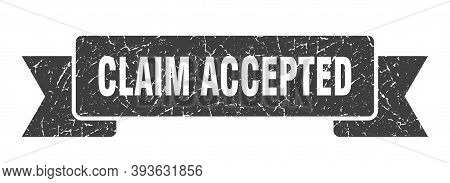Claim Accepted Grunge Vintage Retro Band. Claim Accepted Ribbon