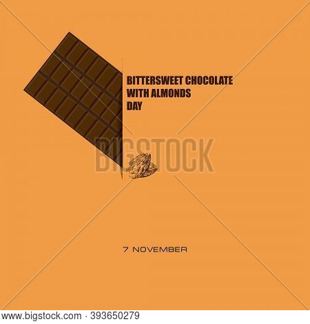A Day Of Bittersweet Chocolate With Almonds. Vector Illustration.