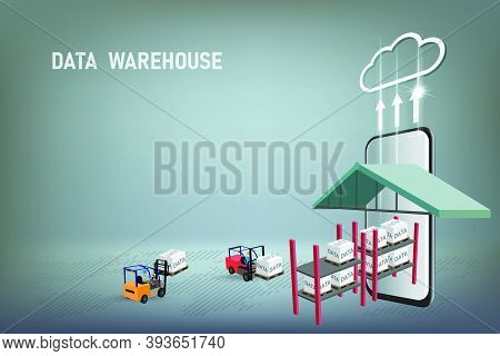 Data Warehouse Concept Is Represented By Forklift Truck That Transports Data On Pallet To Cloud Serv