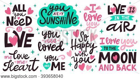 Love Lettering Quotes. Romantic Valentines Day Messages, Handwritten Lettering Romantic Phrases. Pos