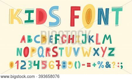 Childish Cute Alphabet. Hand Drawn Baby Funky Abc, Doodle Letters, Numbers And Sight. Nursery Bright