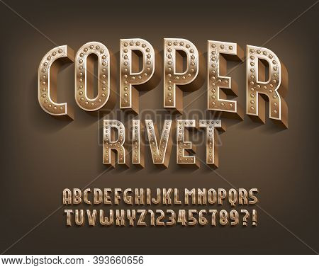 Copper Rivet Alphabet Font. Steampunk Threadbare Letters And Numbers. Stock Vector Typescript For Yo