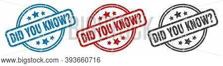 Did You Know Stamp. Did You Know Round Isolated Sign. Did You Know Label Set